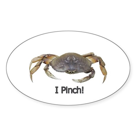 I Pinch Dungeness Crab Oval Sticker