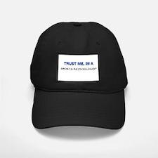 Trust Me I'm a Sports Therapist Baseball Hat