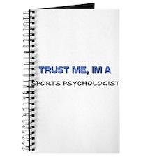 Trust Me I'm a Sports Psychologist Journal