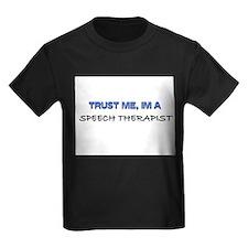 Trust Me I'm a Speech Therapist T