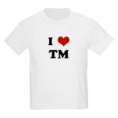 I Love TM T-Shirt