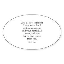 JOHN 16:22 Oval Decal
