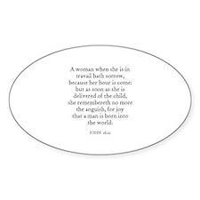 JOHN 16:21 Oval Decal