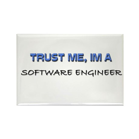 Trust Me I'm a Software Engineer Rectangle Magnet