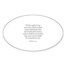 JOHN 16:20 Oval Decal