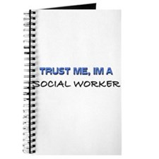 Trust Me I'm a Social Worker Journal