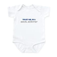 Trust Me I'm a Social Scientist Infant Bodysuit