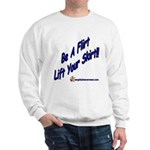 Be A Flirt Lift Your Skirt Sweatshirt