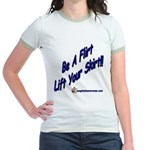 Be A Flirt Lift Your Skirt Jr. Ringer T-Shirt