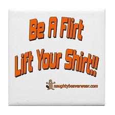Be A Flirt Tile Coaster