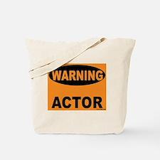 Actor Warning Sign Tote Bag