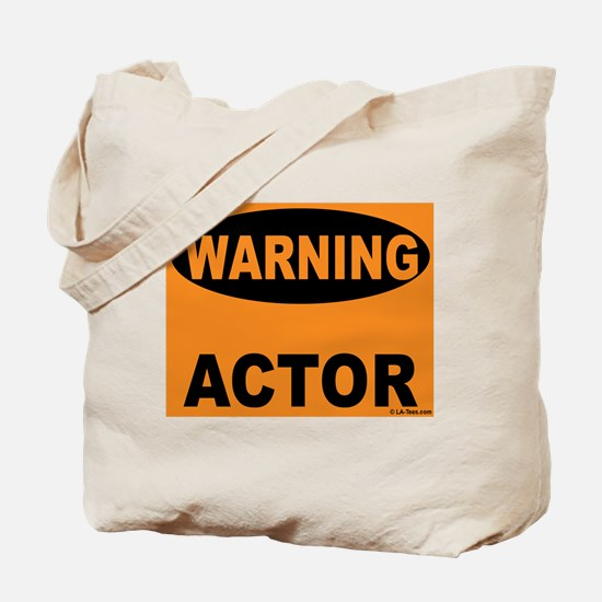 Actor Warning Sign Tote Bag