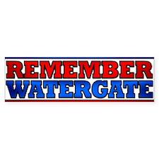 Remember Watergate Bumper Bumper Sticker