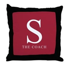 S The Coach Throw Pillow