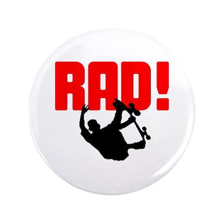 "Rad Skater 3.5"" Button"