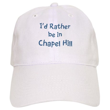 Rather be in Chapel Hill Cap