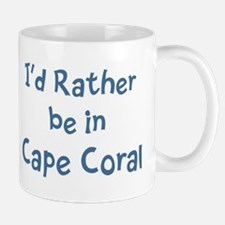 Rather be in Cape Coral Small Small Mug