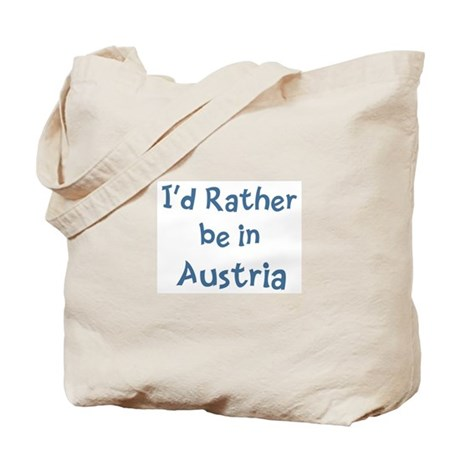 Rather be in Austria Tote Bag