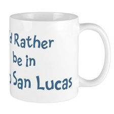 Rather be in Cabo San Lucas Mug