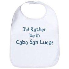 Rather be in Cabo San Lucas Bib