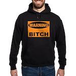 Bitch Warning Hoodie (dark)
