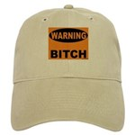 Bitch Warning Cap