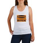 Bitch Warning Women's Tank Top