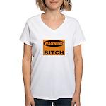 Bitch Warning Women's V-Neck T-Shirt