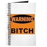 Bitch Warning Journal