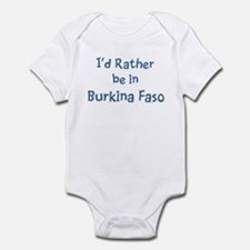 Rather be in Burkina Faso Infant Bodysuit