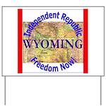 Wyoming-3 Yard Sign