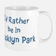 Rather be in Brooklyn Park Mug