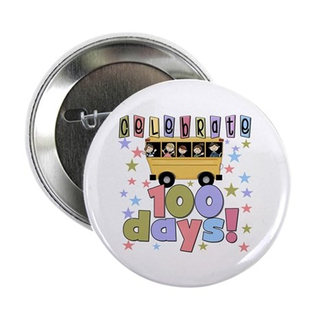 "Celebrate 100 Days 2.25"" Button (10 pack)"