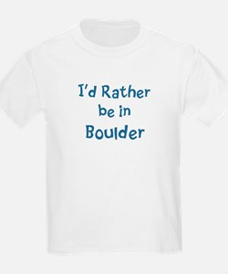 Rather be in Boulder T-Shirt