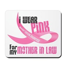 I Wear Pink For My Mother-In-Law 33 Mousepad