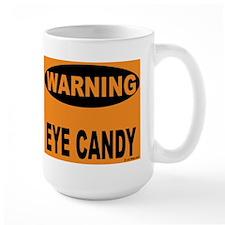 Eye Candy Warning Mug