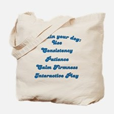 Train Your Dog Tote Bag