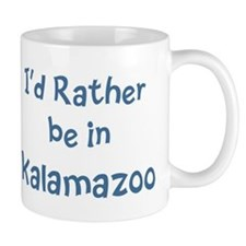 Rather be in Kalamazoo Mug