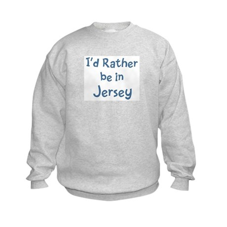 Rather be in Jersey Kids Sweatshirt