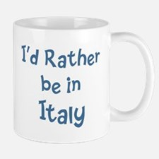 Rather be in Italy Small Small Mug