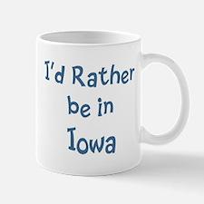 Rather be in Iowa Mug