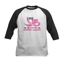 I Wear Pink For Fighters Survivors Taken 33 Tee