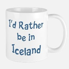 Rather be in Iceland Mug