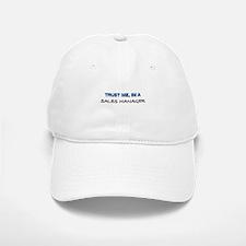 Trust Me I'm a Sales Manager Baseball Baseball Cap