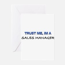 Trust Me I'm a Sales Manager Greeting Cards (Pk of