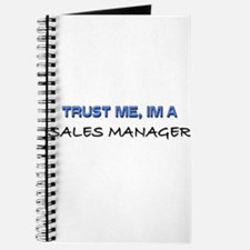 Trust Me I'm a Sales Manager Journal