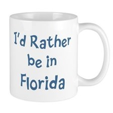Rather be in Florida Mug