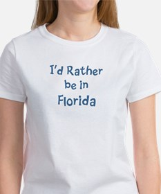 Rather be in Florida Women's T-Shirt