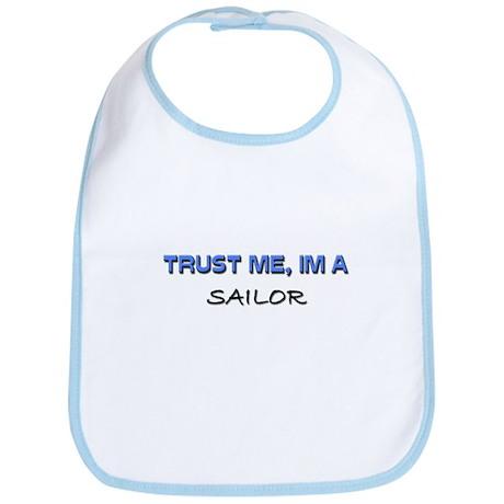Trust Me I'm a Sailor Bib