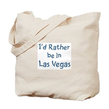 Rather be in Las Vegas Tote Bag